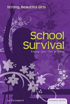 School Survival by Tina Gagliardi