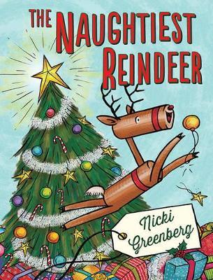 Naughtiest Reindeer by Nicki Greenberg