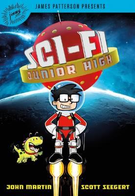 Sci-Fi Junior High #1 by John Martin