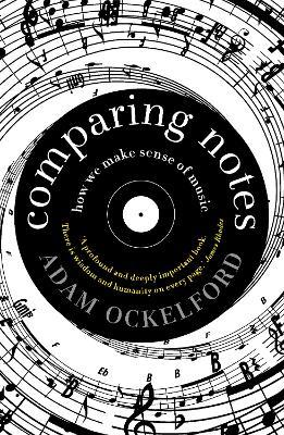 Comparing Notes by Adam Ockelford