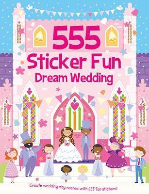 555 Sticker Fun Dream Wedding by Oakley Graham