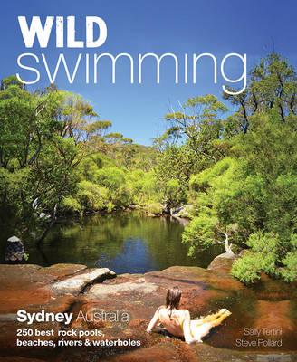 Wild Swimming: Sydney Australia book