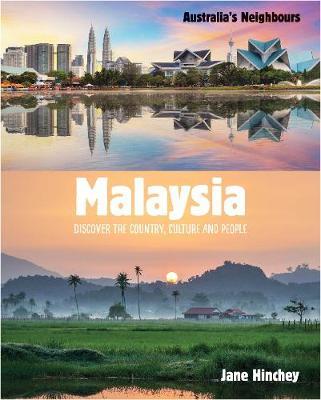 Australia's Neighbours: Malaysia by Jane Hinchey
