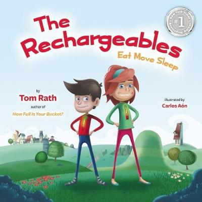 The Rechargeables by Tom Rath