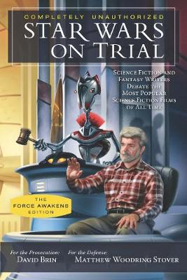 Star Wars on Trial: The Force Awakens Edition book