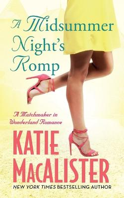 A A Midsummer Night's Romp by Katie MacAlister