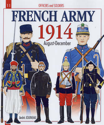 French Army 1914 by Andre Jouineau