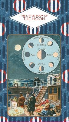 The Little Book of The Moon by Brigitte Bulard-Cordeau