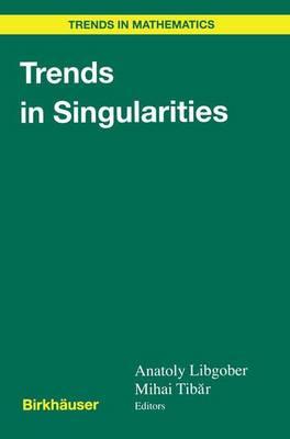 Trends in Singularities by Mihai Tibar