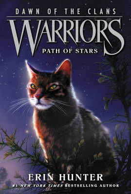 Warriors: Dawn of the Clans #6: Path of Stars by Erin Hunter