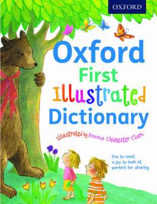 Oxford First Illustrated Dictionary by Andrew Delahunty