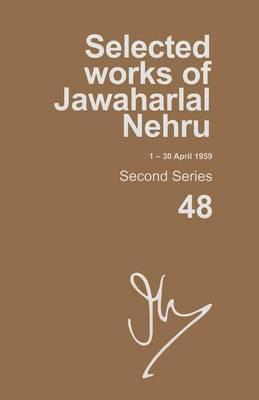 Selected Works of Jawaharlal Nehru (1-30 April 1959) by Madhavan K. Palat