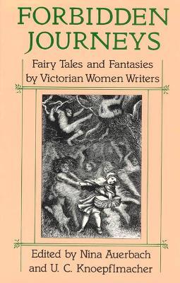 Forbidden Journeys by Nina Auerbach