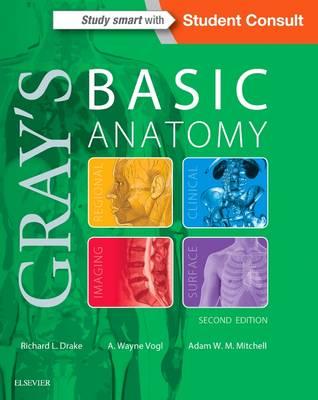Gray's Basic Anatomy by A. Wayne Vogl