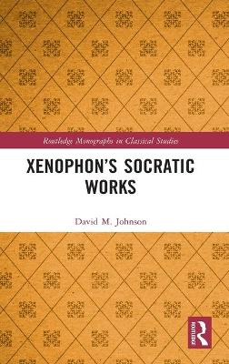 Xenophon's Socratic Works book