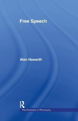 Free Speech by Alan Haworth