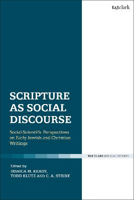 Scripture as Social Discourse by Todd Klutz