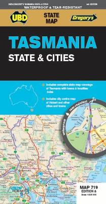 Tasmania State & Cities Map 719 8th ed (waterproof) by UBD Gregory's