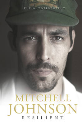 Resilient by Mitchell Johnson