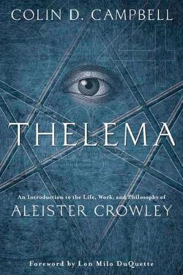 Thelema by Colin D. Campbell