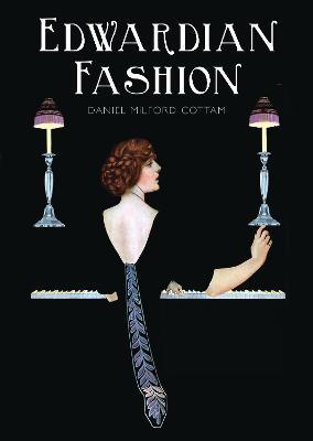 Edwardian Fashion by Daniel Milford-Cottam