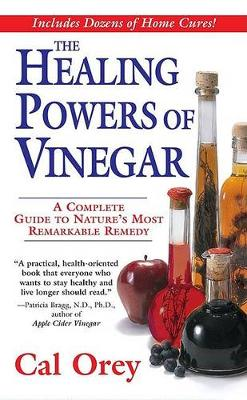 Healing Powers Of Vinegar book