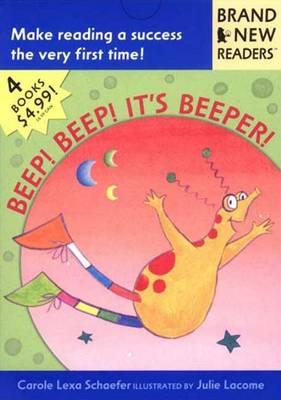 Beep Beep It's Beeper Alien by Carole Lexa Schaefer