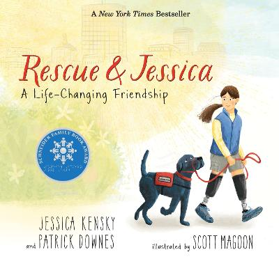 Rescue and Jessica: A Life-Changing Friendship by Jessica Kensky