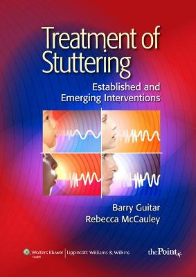Treatment of Stuttering by Barry Guitar