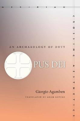 Opus Dei by Giorgio Agamben