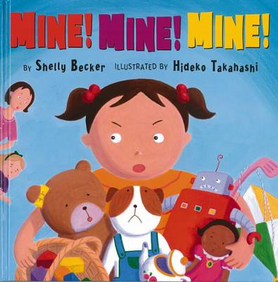 Mine Mine Mine by Shelly Becker