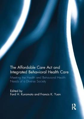 Affordable Care Act and Integrated Behavioural Health Care book