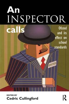 An Inspector Calls by Cullingford, Cedric (Professor, School of Education, University of Huddersfield)