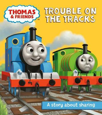 Thomas & Friends: Trouble on the Tracks by Egmont Publishing UK