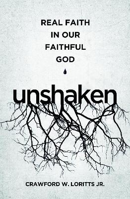 Unshaken by Crawford W Loritts