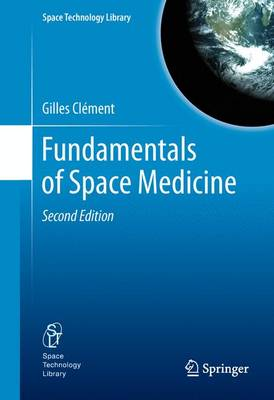 Fundamentals of Space Medicine by Gilles Clement