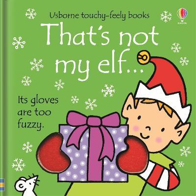 That's Not My Elf by Fiona Watt