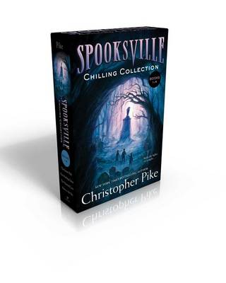 Spooksville Chilling Collection Books 1-4 by Christopher Pike
