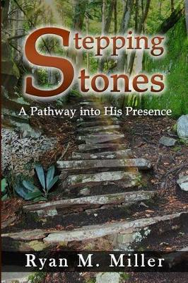 Stepping Stones by Ryan Miller