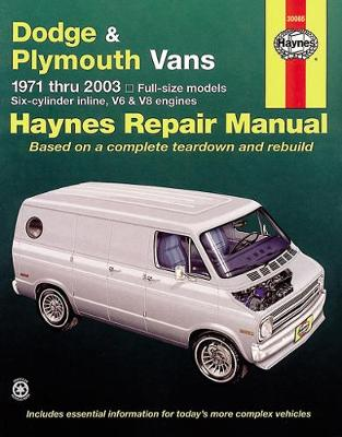 Dodge and Plymouth Vans (71-03) by P.B. Ward