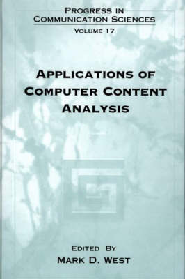 Applications of Computer Content Analysis by Mark D. West