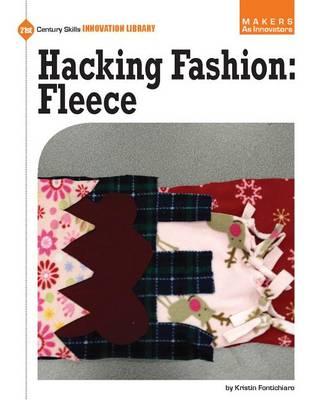 Hacking Fashion: Fleece by Kristin Fontichiaro