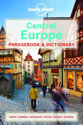Lonely Planet Central Europe Phrasebook & Dictionary by Lonely Planet