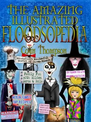Amazing Illustrated Floodsopedia by Colin Thompson
