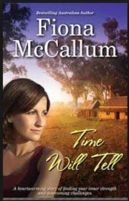 TIME WILL TELL by Fiona McCallum