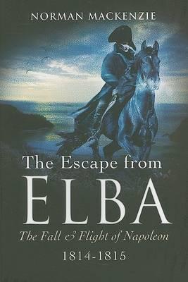 Escape from Elba by Norman Mackenzie
