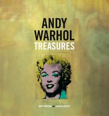 Andy Warhol Treasures by Geralyn Huxley