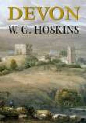 Devon by W. G. Hoskins