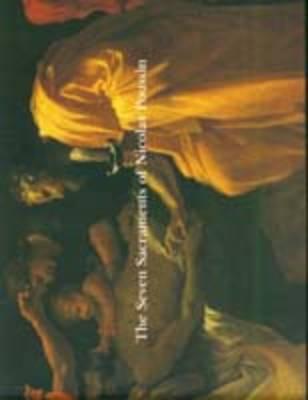 The Seven Sacraments of Nicholas Poussin by Neil Bartlett