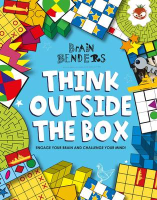 Brain Benders - Think Outside the Box by Dr. Gareth Moore